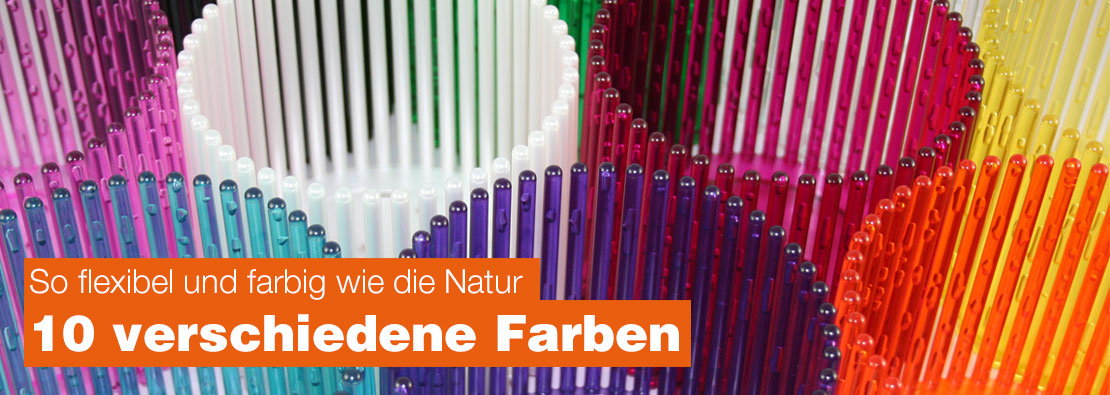Farbig wie die Natur - Erh�ltlich in 10 Farbe